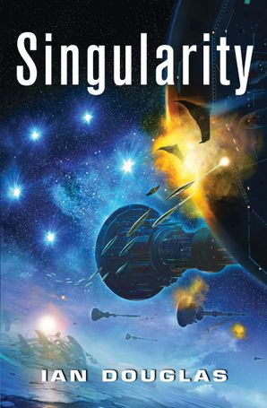Singularity (Star Carrier, Book 3) Paperback  by Ian Douglas