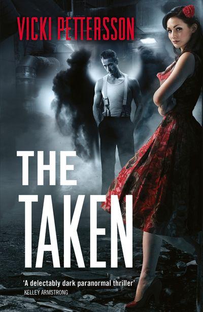 The Taken - Vicki Pettersson