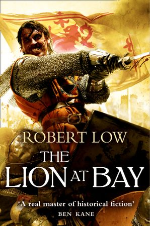 The Lion at Bay Paperback  by Robert Low