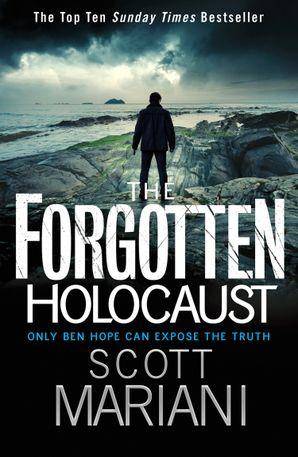 The Forgotten Holocaust (Ben Hope, Book 10) eBook  by Scott Mariani