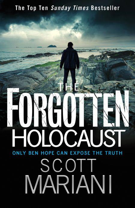 The Forgotten Holocaust (Ben Hope, Book 10) - Scott Mariani
