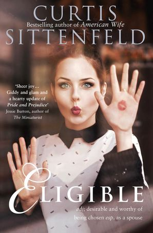 Eligible Paperback  by Curtis Sittenfeld