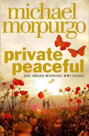 Private Peaceful Paperback  by Michael Morpurgo, O.B.E.