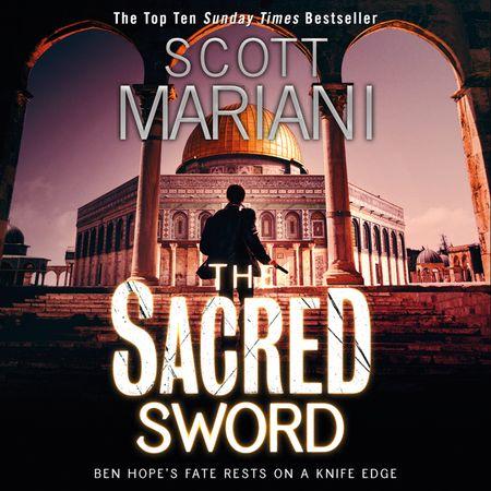 The Sacred Sword - Scott Mariani, Read by Jack Hawkins