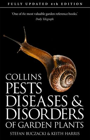 Pests, Diseases and Disorders of Garden Plants Paperback  by Prof. Stefan Buczacki