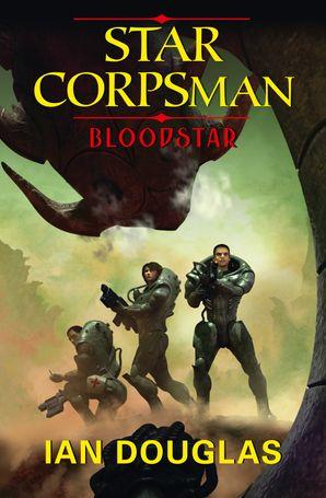 Bloodstar Paperback  by Ian Douglas
