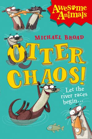 Otter Chaos! Paperback  by Michael Broad