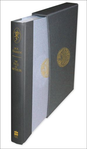 The Fall of Arthur (Deluxe Slipcase Edition) Hardcover  by J. R. R. Tolkien