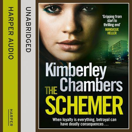 The Schemer - Kimberley Chambers, Read by Annie Aldington
