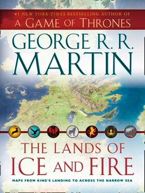 The Lands of Ice and Fire Hardcover  by