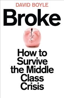 Broke: How to Survive the Middle-Class Crisis