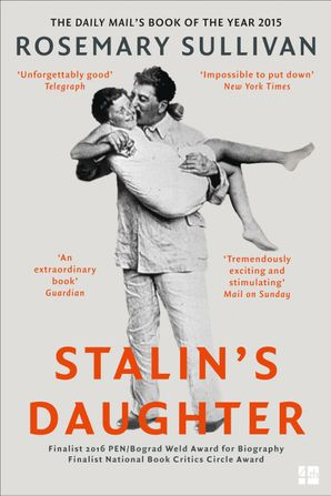 Stalin's Daughter Paperback  by Rosemary Sullivan