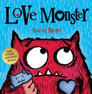 Love Monster (Read aloud) eBook AudioSync edition by Rachel Bright