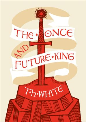 The Once and Future King Hardcover Clothbound edition by T. H. White
