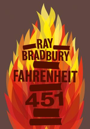 Fahrenheit 451 Hardcover Clothbound edition by Ray Bradbury