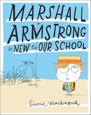 Marshall Armstrong Is New To Our School (Read aloud by Stephen Mangan) eBook AudioSync edition by David Mackintosh