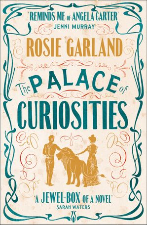 The Palace of Curiosities Paperback  by Rosie Garland