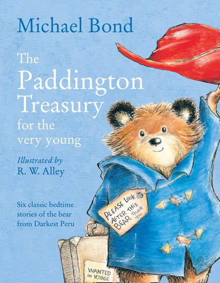 The Paddington Treasury for the Very Young - Michael Bond, Illustrated by R. W. Alley