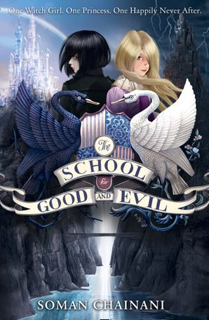 The School for Good and Evil (The School for Good and Evil, Book 1) Paperback  by Soman Chainani