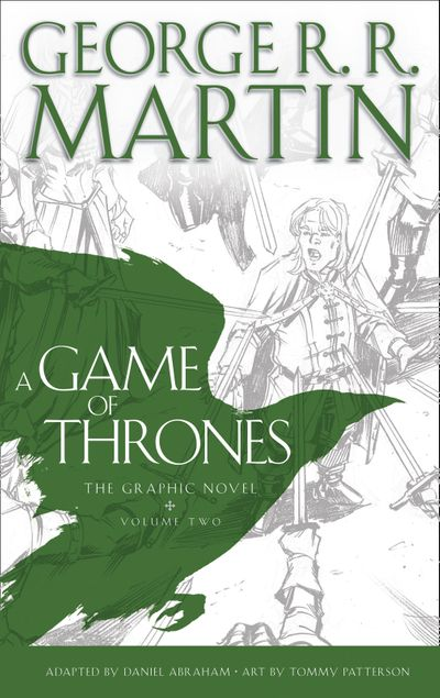 A Game of Thrones: Graphic Novel, Volume Two - George R.R. Martin