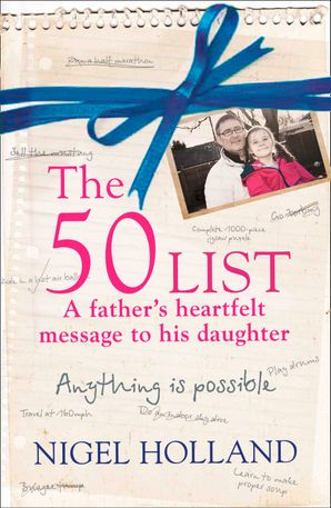 The 50 List – A Father's Heartfelt Message to his Daughter: Anything Is Possible