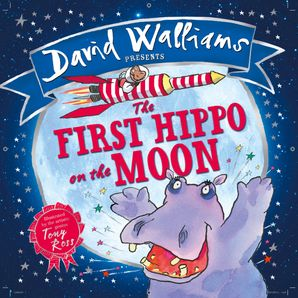 The First Hippo on the Moon Hardcover  by