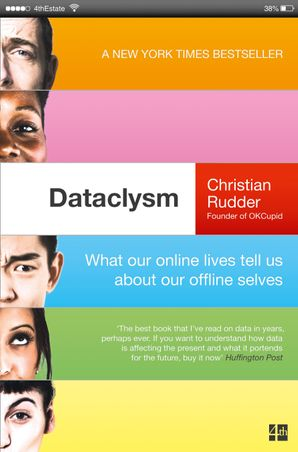 Dataclysm: What our online lives tell us about our offline selves Paperback  by Christian Rudder