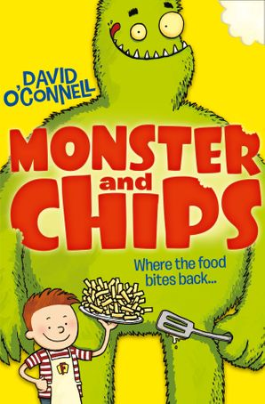 Monster and Chips (Monster and Chips, Book 1) Paperback  by