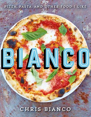 Bianco Hardcover  by Chris Bianco