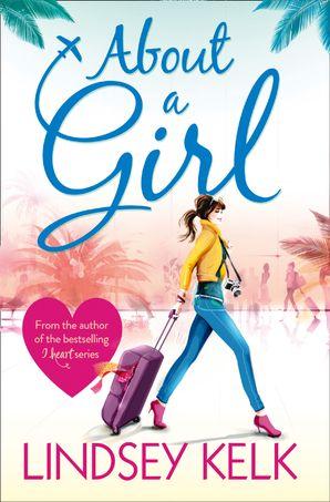 About a Girl Paperback  by Lindsey Kelk