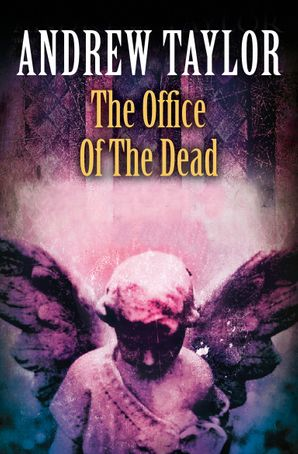 The Office of the Dead (The Roth Trilogy, Book 3) eBook  by Andrew Taylor