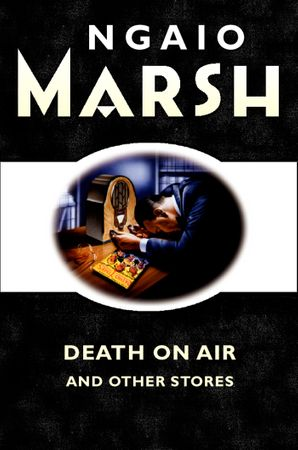 Death on the Air: and other stories eBook  by Ngaio Marsh