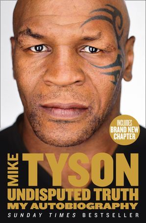 Undisputed Truth Paperback  by Mike Tyson