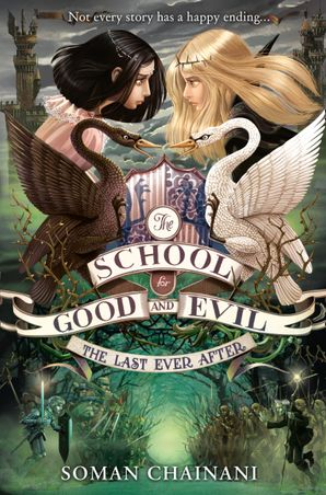 The Last Ever After (The School for Good and Evil, Book 3) Paperback  by