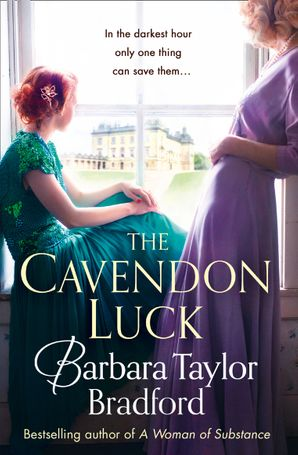The Cavendon Luck (Cavendon Chronicles, Book 3) Paperback  by Barbara Taylor Bradford