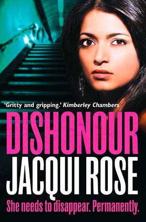 DISHONOUR Paperback  by Jacqui Rose