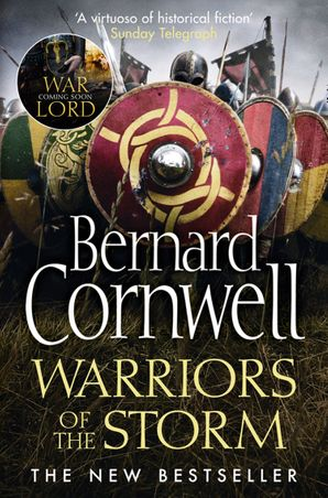 Warriors of the Storm (The Last Kingdom Series, Book 9) eBook  by Bernard Cornwell