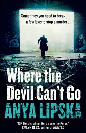 Where the Devil Can't Go Paperback  by