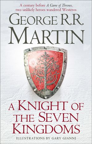 A Knight of the Seven Kingdoms Hardcover  by