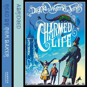 Charmed Life Download Audio Abridged edition by Diana Wynne Jones
