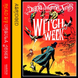 Witch Week Download Audio Abridged edition by Diana Wynne Jones