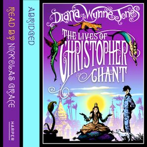 The Lives of Christopher Chant Download Audio Abridged edition by Diana Wynne Jones
