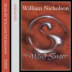 The Wind Singer  Abridged edition by No Author
