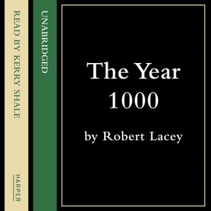 The Year 1000 Download Audio Abridged edition by Robert Lacey