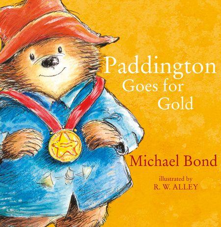 Paddington Goes for Gold (Read Aloud) (Paddington) - Michael Bond, Illustrated by R.W. Alley