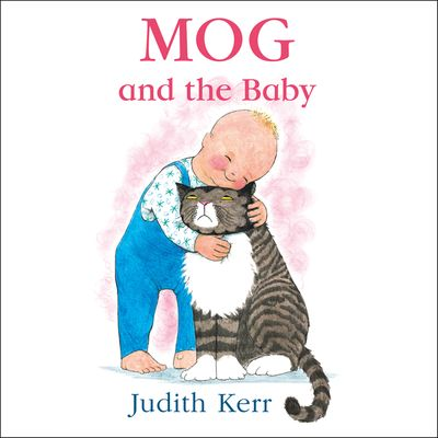 Mog and the Baby - Judith Kerr, Read by Andrew Sachs