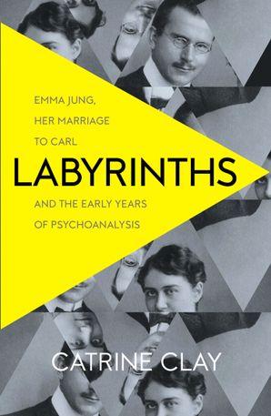 Labyrinths eBook  by Catrine Clay