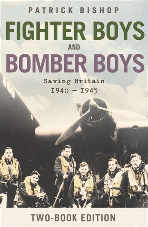 fighter-boys-and-bomber-boys-saving-britain-1940-1945