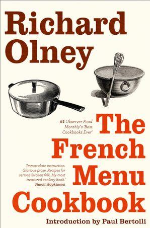 The French Menu Cookbook Paperback  by Richard Olney