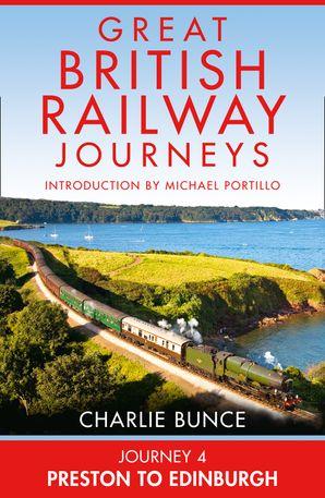 Journey 4: Preston to Edinburgh eBook  by Charlie Bunce